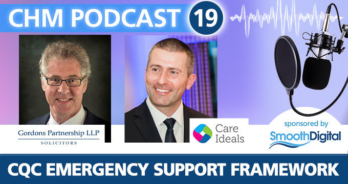 CQC Emergency Support Framework Podcast 19 | Care Home Professional News