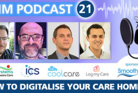 CHM Podcast 21 - Digitalise Your Care Home (Part 2)