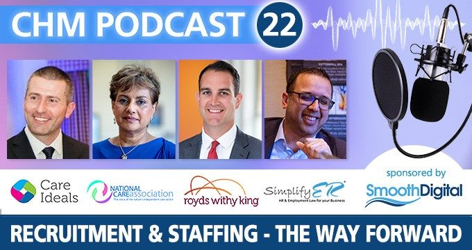 Expert panel for the Recruitment & Staffing special podcast | Care Home Agency Advice