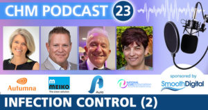 CHM Podcast 23 - Infection Control 2