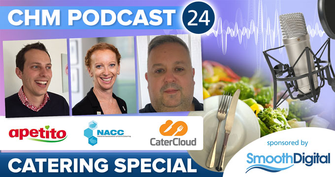 CHM Podcast 24 - Catering Special