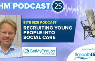 podcast Interview with David Allison of GetMyFirstJob | Care Home Management Podcast