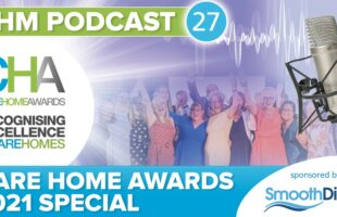Care Home Awards 2021 podcast | Care Home Information