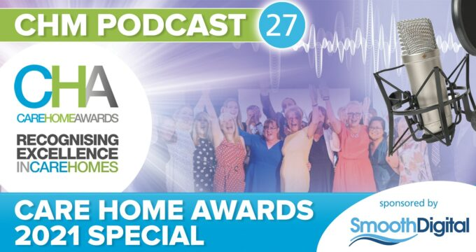 Care Home Awards 2021 podcast | Care Home Information