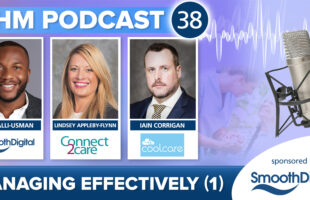 Podcast 38 - Managing Effectively | Care Home Information