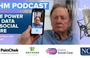 CHM podcast advert | Nursing Home Information