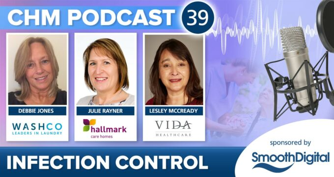 Infection Control podcast from Care Home Management   Professional Care Home Advice